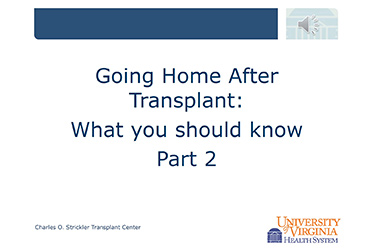 """Thumbnail image for """"Going Home After Transplant: Part 2"""""""