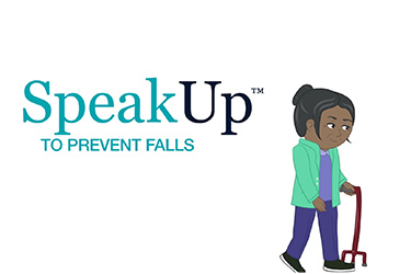"Thumbnail image for ""Speak Up: To Prevent Falls"""