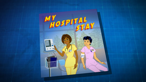 "Thumbnail image for ""My Hospital Stay"""